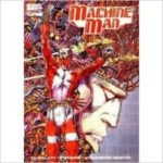 Machine Man: The Complete Collection by Jack Kirby & Steve Ditko (graphic novel).