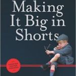 Making It Big In Shorts by Kim Adelman (book review).