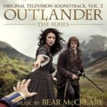 Outlander Season 1, Volume 2 (Original Television Soundtrack) by Bear McCreary (CD review).