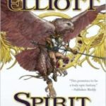 Spirit Gate (Book One of Crossroads) by Kate Elliott   (book review)
