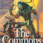 The Commons by Matthew Hughes  (book review)
