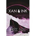 Xan And Ink by Zak Zyz   (ebook review)