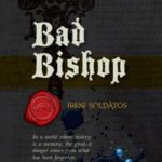 Bad Bishop by Irene Soldatos   (book review)