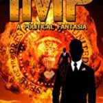 IMP – A Political Fantasia by Steven Paul Leiva   (ebook review)