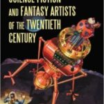 Science Fiction And Fantasy Artists Of The Twentieth Century: A Biographical Dictionary by Jane Frank   (book review)