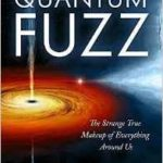 Quantum Fuzz by Michael S. Walker   (book review)