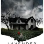 Lavender (2017) (a film review by Mark R. Leeper).