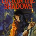 Luck In The Shadows (The Night Runner series book 1) by Lynn Flewelling (book review).