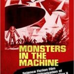 Monsters In The Machine by Steffen Hantke (book review).