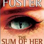 The Sum Of Her Parts (The Tipping Point Trilogy book 3) by Alan Dean Foster (book review).