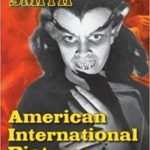 American International Pictures: The Golden Years by Gary A. Smith (book review).