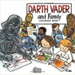 Darth Vader And Family Coloring Book by Jeffrey Brown (book review).