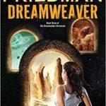 Dreamweaver (Dreamweaver Chronicles book 3) by C.S. Friedman  (book review)