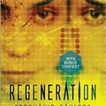 Regeneration (Evolution book 3) by Stephanie Saulter (book review).