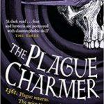 The Plague Charmer by Karen Maitland   (book review)