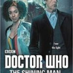 Doctor Who: The Shining Man by Cavan Scott (book review).