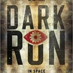 Dark Run (book 1) by Mike Brooks (book review).