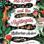 The Bear And The Nightingale by Katherine Arden  (book review)