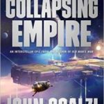 The Collapsing Empire (book 1) by John Scalzi (book review).