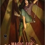 Magic For Nothing (InCrypid book 6) by Seanan McGuire  (book review)