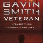 Veteran (book 1) by Gavin G. Smith  (book review)