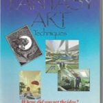 The Guide To Fantasy Art Techniques by Martyn Dean and Chris Evans  (book review)