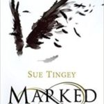 Marked: The Soulseer Chronicles book 1 by Sue Tingey  (book review)