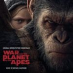 War For The Planet Of The Apes (Original Motion Picture Soundtrack) by Michael Giacchino (CD review)