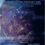 Alien Dimensions: Science Fiction, Fantasy And Metaphysical Short Stories Anthology Series # 11 by Neil A. Hogan, Sean Mulroy and James Armer (ebook review).