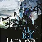 Jasmyn by Alex Bell (book review).