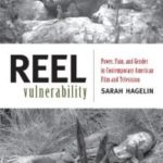 Reel Vulnerability by Sarah Hagelin (book review).