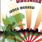 Shambling Towards Hiroshima by James Morrow (book review).