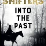 Time Shifters: Into The Past: (Time Shifters Book 1) by Kate Frost (ebook review).