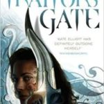 Traitor's Gate (Book Three of Crossroads) by Kate Elliott (book review).