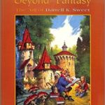 Beyond Fantasy: The Art Of Darrell K. Sweet (book review).