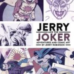 Jerry And The Joker: Adventures And Comic Art by Jerry Robinson (book review).