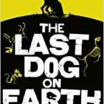 The Last Dog On Earth by Adrian J. Walker (book review).