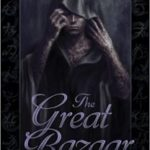 The Great Bazaar And Other Stories by Peter V. Brett (book review).