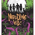 Meddling Kids: A Novel by Edgar Cantero (book review).
