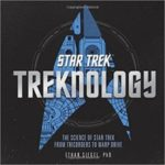 Star Trek: Treknology by Ethan Siegel, PhD (book review).