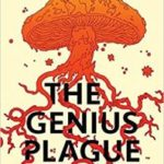 The Genius Plague by David Walton (book review).