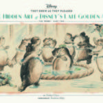 They Drew As They Pleased: The Hidden Art Of Disney's Musical Years (The 1940s – Part Two) by Didier Ghez  (book review)