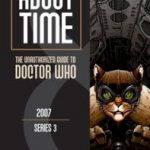 About Time 8: The Unauthorized Guide To Doctor Who (Series 3) by Tat Wood and Dorothy Ail  (book review)