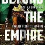 Beyond The Empire (The Indranan War book 3) by K.B Wagers (book review).