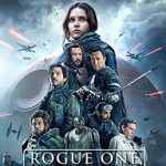 Rogue One: A Star Wars Story (2016)   (Blu-ray film review)