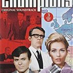 The Champions Original Soundtrack by Robert Farnon, Edwin Astley, Albert Elms and Tony Hatch (TV series soundtrack CD review).