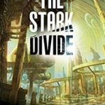 The Stark Divide (Liminal Sky book 1) by J. Scot Coatsworth  (book review)