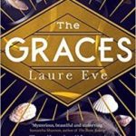 The Graces (book 1) by Laure Eve (book review).