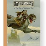 The Mercenary: The Definitive Editions:Vol.1 The Cult Of The Sacred Fire (Mercenary The Definitive Editions) by Vincente Segrelles (book review).