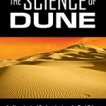The Science Of Dune edited by Kevin R. Grazier (book review).